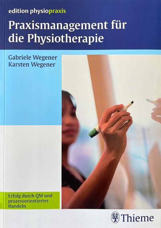 praxismanagement-fuer-physiotherapie-buch-wegener